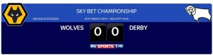 Wolves vs Derby 20th March Sky